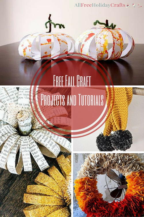 15 Fall Craft Ideas Free Fall Craft Projects And Tutorials