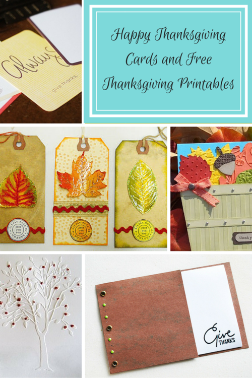 5 Happy Thanksgiving Cards and Free Thanksgiving Printables
