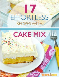 """17 Effortless Recipes With Cake Mix"" eCookbook"