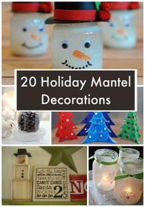 20 Holiday Mantel Decorations