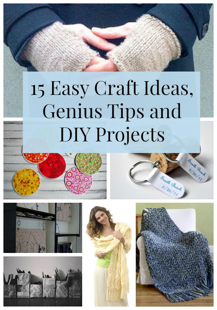 15 Easy Craft Ideas, Genius Tips and DIY Projects ...