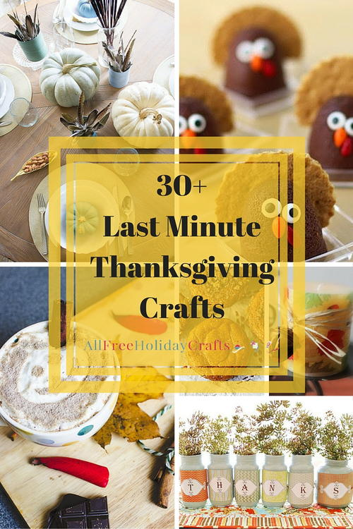 30 Last Minute Thanksgiving Craft Ideas
