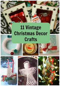 11 Vintage Christmas Decor Crafts