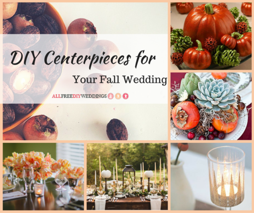DIY Wedding Centerpieces for Your Fall Wedding