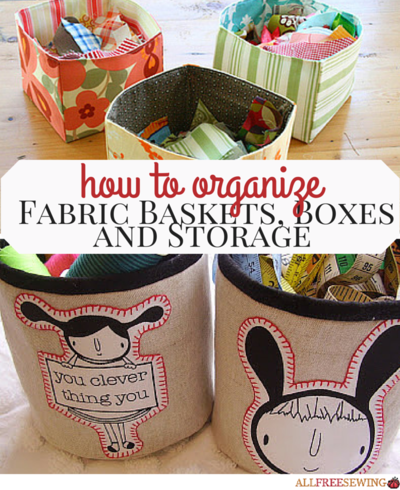 26 Fabric Baskets Boxes and Storage How to Organize