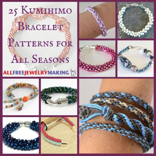 25 Kumihimo Bracelet Patterns For All Seasons Allfreejewelrymaking Com