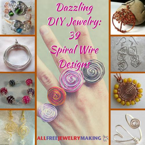 Dazzling DIY Jewelry 39 Spiral Wire Designs AllFreeJewelryMakingcom