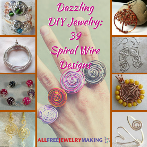 Dazzling DIY Jewelry: 39 Spiral Wire Designs
