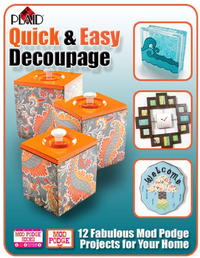 Quick and Easy Decoupage