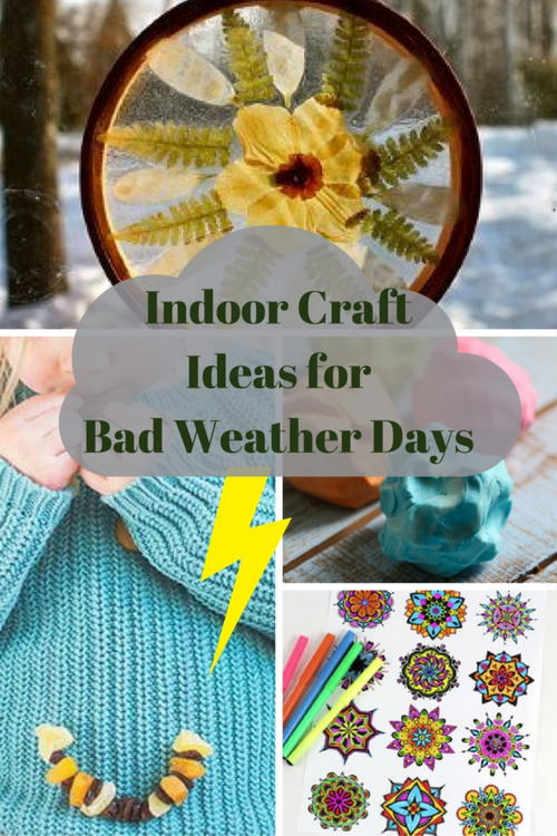 Indoor Craft Ideas for Bad Weather Days