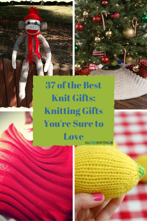 37 of the Best Knit Gifts: Knitting Gifts You're Sure to Love