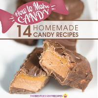 How to Make Homemade Candy: 14 Homemade Candy Recipes