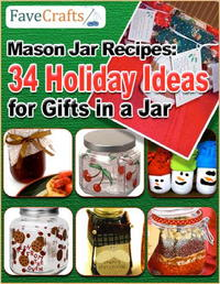 Mason Jar Recipes: 34 Holiday Ideas for Gifts In a Jar