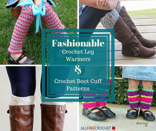 40 Fashionable Crochet Leg Warmers And Crochet Boot Cuff Patterns Magnificent Crochet Leg Warmer Pattern