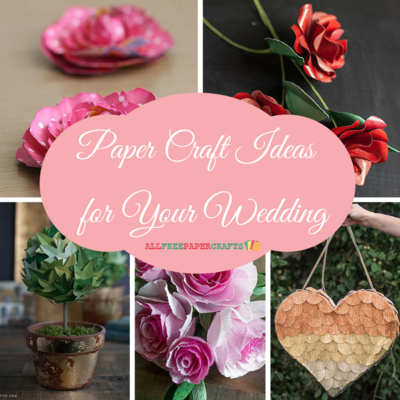 6029f92a83b16e 20+ Paper Craft Ideas for Your Wedding