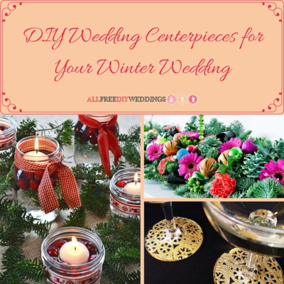 24 DIY Wedding Centerpieces for Your Winter Wedding