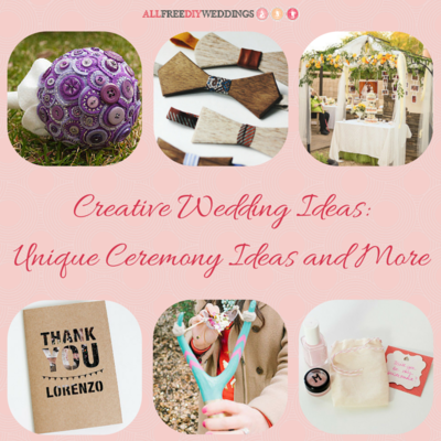 88 Creative Wedding Ideas Unique Wedding Ceremony Ideas and More