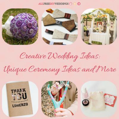 88 Creative Wedding Ideas Unique Wedding Ceremony Ideas And More