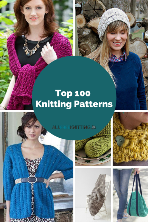 Top 100 Knitting Patterns: Knit Scarves, Afghans, Cardigans, and More