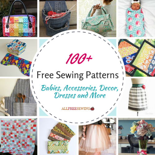 100+ Free Sewing Patterns: Babies, Accessories, Decor, Dresses and ...