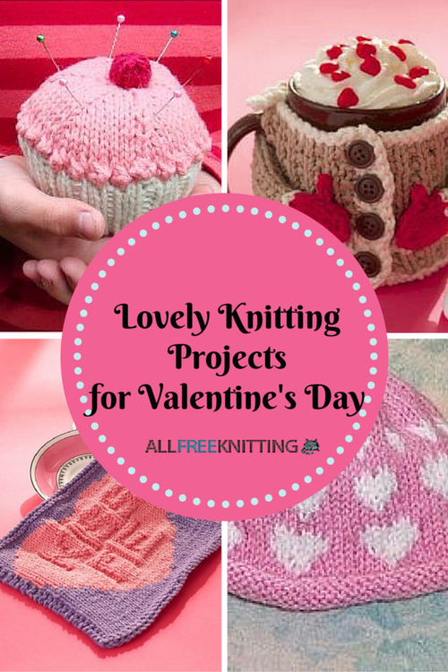 34 Lovely Knitting Projects for Valentine's Day