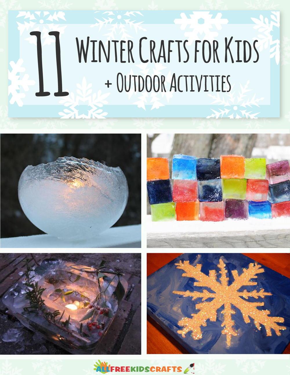 11 Winter Crafts For Kids Outdoor Activities Free Ebook