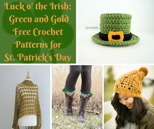 Luck o' the Irish: Green and Gold Free Crochet Patterns for St. Patrick's Day