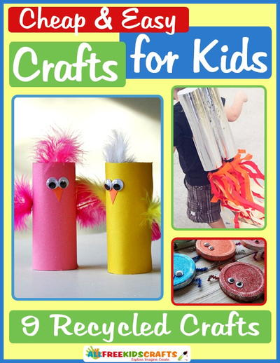 The Coolest Recycling Projects For Kids Allfreekidscrafts Com