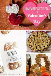40+ Homemade Gift Ideas for Valentine's Day