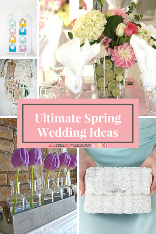 39 Ultimate Spring Wedding Ideas DIY Centerpieces Decor and More