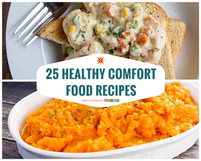 25 healthy comfort food recipes favesouthernrecipes forumfinder Images