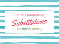 Healthy Cooking and Baking Substitutions