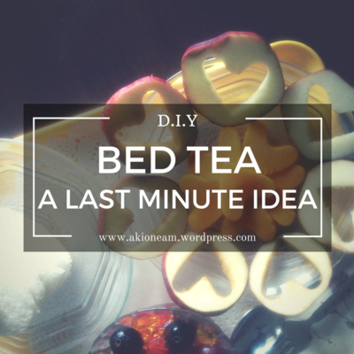 Last Minute Idea - Breakfast in Bed
