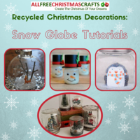 13 Recycled Snow Globe Tutorials