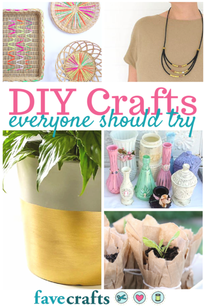 DIY Crafts Everyone Should Try