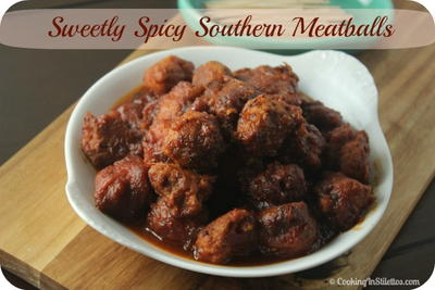 Sweetly Spicy Southern Meatballs
