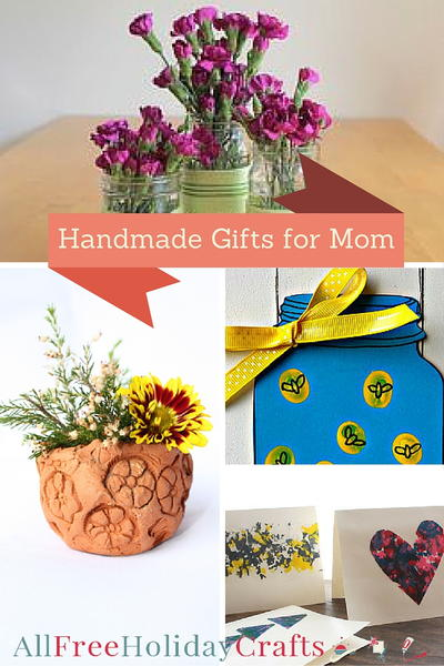 Handmade Gifts for Mom