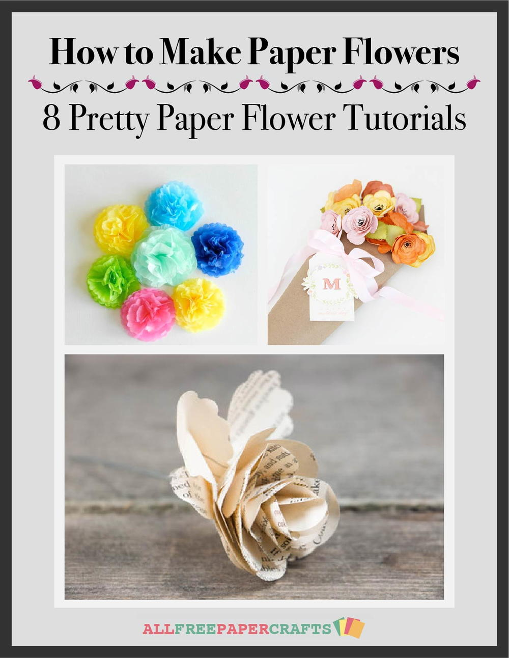 Happy birthday butterfly card allfreepapercrafts com - How To Make Paper Flowers 8 Pretty Paper Flower Tutorials Free Ebook