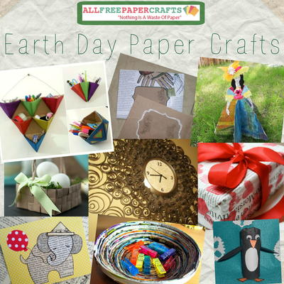 32 Earth Day Paper Crafts