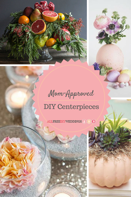 31 Mom-Approved DIY Centerpieces