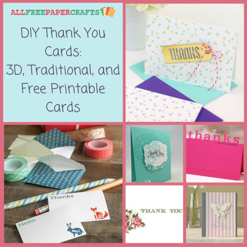 DIY Thank You Cards: 27 3D, Traditional, and Free Printable Cards