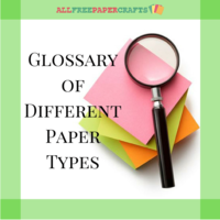 Glossary of Different Types of Paper