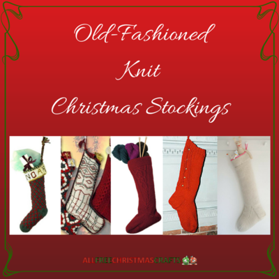 11 Old-Fashioned Knit Christmas Stockings