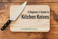A Beginner's Guide to Kitchen Knives