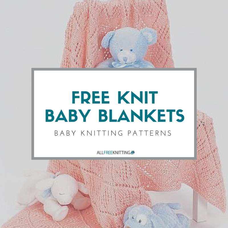 45 Baby Knitting Patterns: The Complete Guide to Free Knit ...