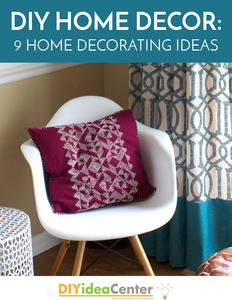 DIY Home Decor: 9 Home Decorating Ideas