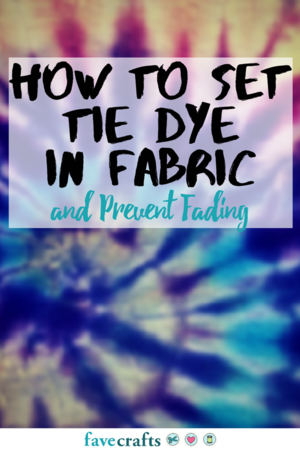 9918e3d71494 How to Set Tie Dye in Fabric