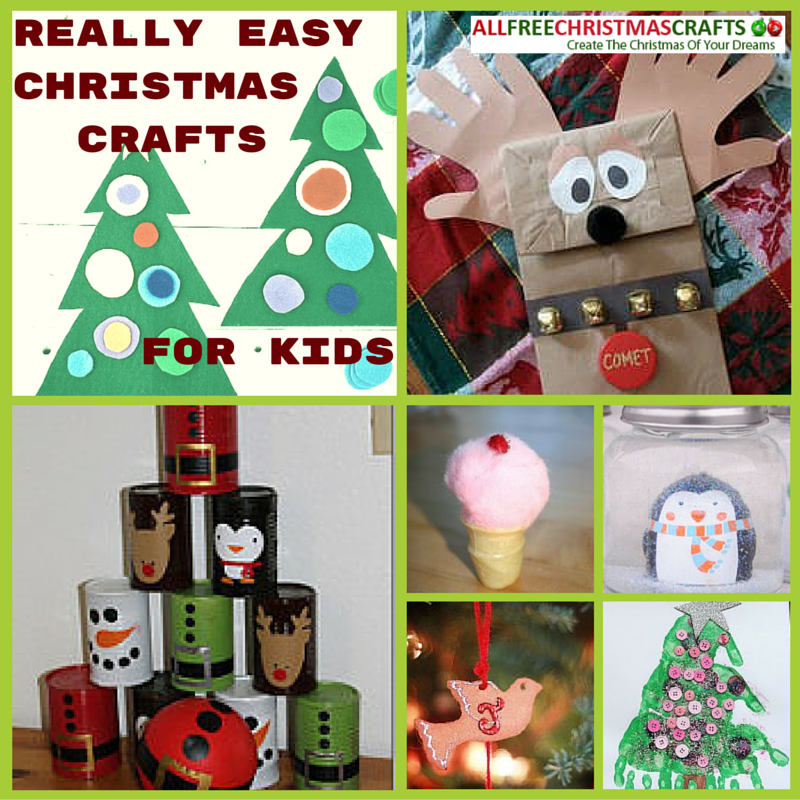 37 really easy christmas crafts for kids for Easy to make crafts for christmas gifts
