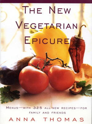 The New Vegetarian Epicure: Menus for Family and Friends