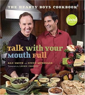 The Hearty Boys Cookbook: Talk With Your Mouth Full